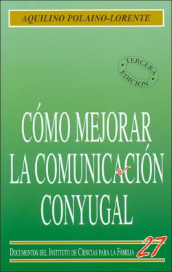 Cómo mejorar la comunicación conyugal