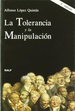 La tolerancia y la manipulación