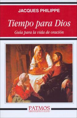 Tiempo para Dios: guía para la vida de oración