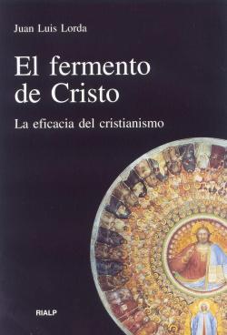 El fermento de Cristo
