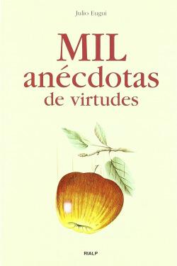 Mil anécdotas de virtudes