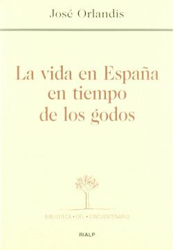 La vida en España en tiempo de los godos