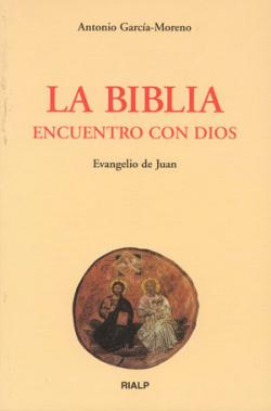 La Biblia, encuentro con Dios