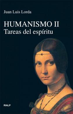 Humanismo II. Tareas del espíritu