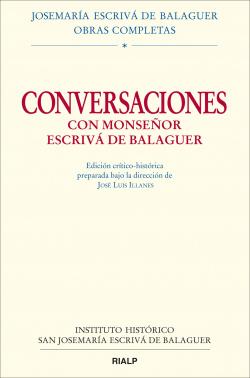 Conversaciones con Monseñor Escrivá de Balaguer.