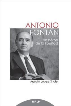 Antonio Fontan, un heroe de la libertad