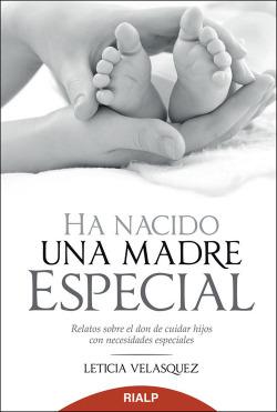 Ha nacido una madre especial