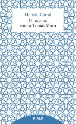 PROCESO CONTRA TOMáS MORO, EL