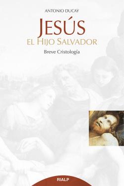 Jesús, el hijo salvador