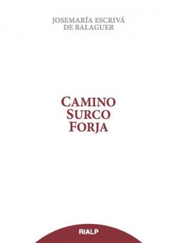 Camino, Surco, Forja (tela sobrecubierta)