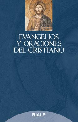 Evangelios y oraciones del cristiano