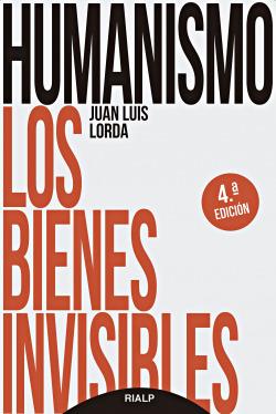 Humanismo. Los bienes invisibles