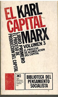 El Capital. Libro primero, vol. 3.