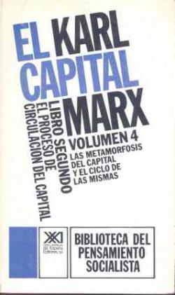 El Capital. Libro segundo, vol. 4.