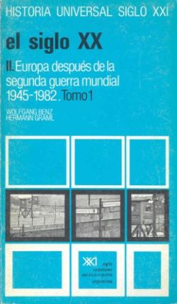 El siglo XX. T.2, vol.1. Europa después de la II Guerra Mundial