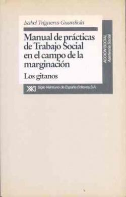 Manual de prácticas de trabajo social en el campo de la marginación