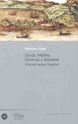 Ceuta, Melilla, Olivenza y Gibraltar