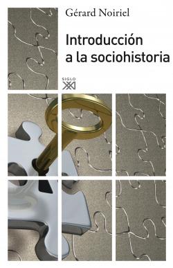 INTRODUCCION A LA SOCIOHISTORIA