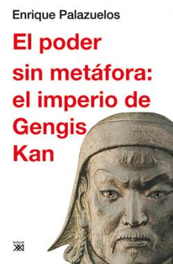 PODER SIN METAFORA: IMPERIO GENGIS KAN