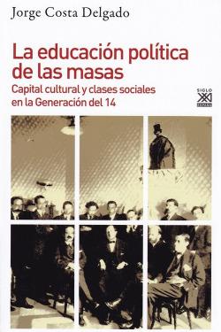 EDUCACIÓN POLÍTICA DE LAS MASAS