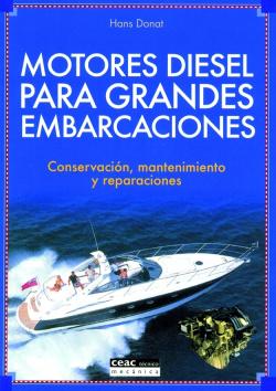 Motores diésel para grandes embarcaciones