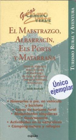Maestrazgo, albarracín, els ports y matarraña