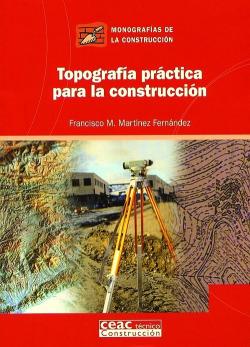 Topografía práctica para la construcción