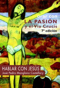 orar con la pasion y el via crucis