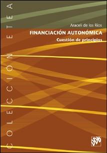 financiacion autonomica. cuestion de principios