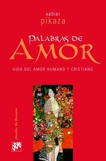palabras de amor. guia del amor humano y cristiano