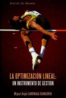 la optimizacion lineal: un instrumento de gestion