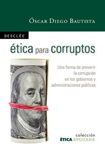 Ética para corruptos