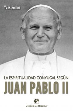 la espiritualidad conyugal segun juan pablo ii