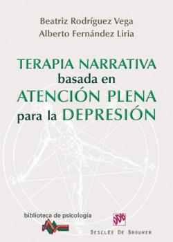 TERAPIA NARRATIVA BASADA EN LA ATENCION PLENA PARA LA DEPRESION