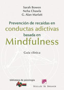Prevención de recaidas en conductas adictivas basada en mindfulness