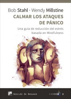 CALMAR LOS ATAQUES DE PÁNICO. UNA GUIA DE REDUCCION DEL ESTRES BA