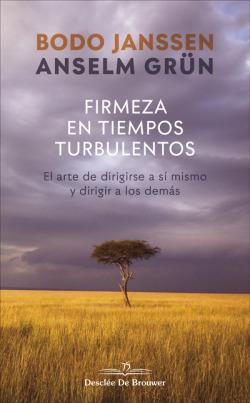 FIRMEZA EN TIEMPOS TURBULENTOS