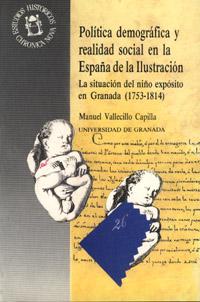 POLÍTICA DEMOGRÁFICA Y REALIDAD SOCIAL EN LA ESPAÑA DE LA ILUSTRACION