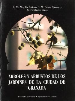 Árboles y arbustos de los jardines de la ciudad de Granada