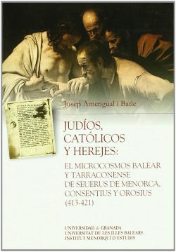 Judios,catolicos y herejes