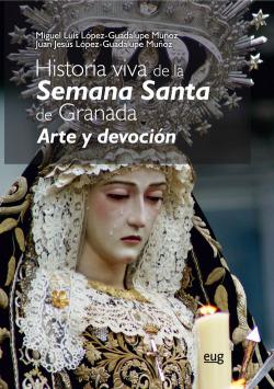 HISTORIA VIVA DE LA SEMANA SANTA DE GRANDA