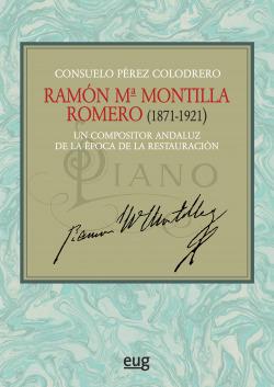 Ramón Mª Montilla Romero (1871-1921)