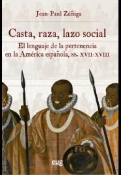 Casta, raza, lazo social