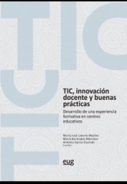 Tic, innovación docente y buenas prácticas