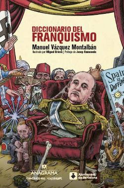 DICCIONARIO DEL FRANQUISMO-CONTRASEÑAS ILUSTRADAS