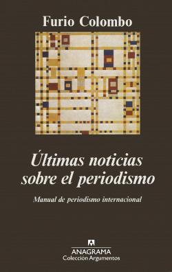 Últimas noticias sobre el periodismo (Manual de periodismo internacional)