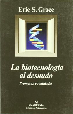 La Biotecnología al desnudo