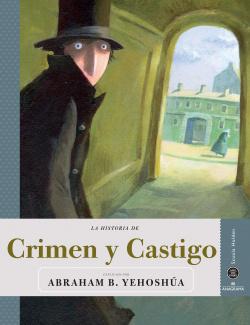 La historia de crimen y castigo