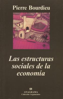 Las estructuras sociales de la economía