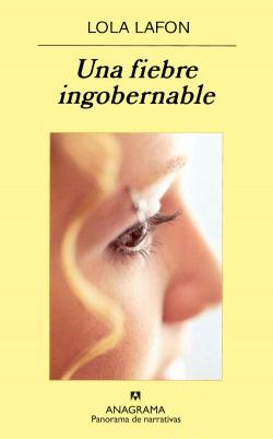 Una fiebre ingobernable